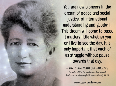 Lena Madesin Phillips Quote